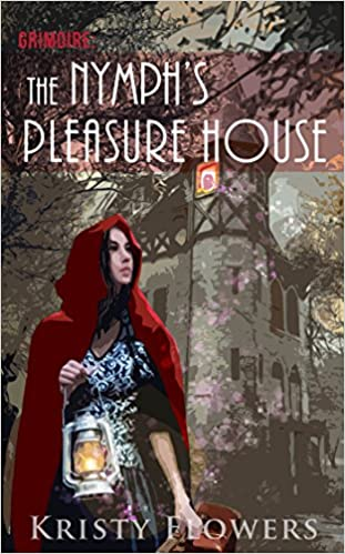 Grimoire: The Nymph's Pleasure House - An Interactive Pick-Your-Path Erotica (Taboo Beast Fantasy Erotica)