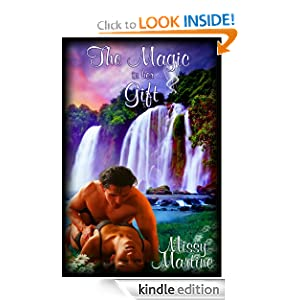 The Magic in Her Gift Missy Martine