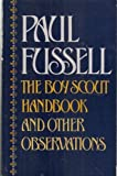 The Boy Scout Handbook and Other Observations (0195035798) by Fussell, Paul