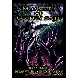 Monster of Golden Gate