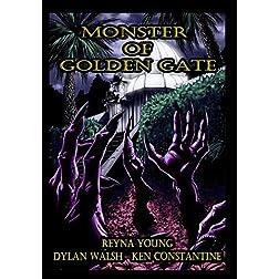 Monster of Golden Gate