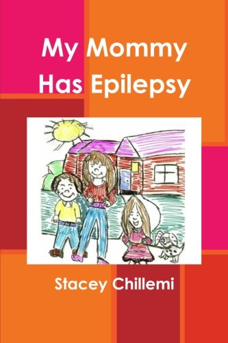 My Mommy Has Epilepsy