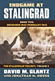 Endgame at Stalingrad: Book Two: December 1942–-February 1943 (Modern War Studies: The Stalingrad, Vol. 3)