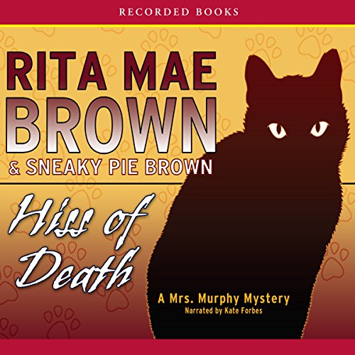 Hiss of Death: A Mrs. Murphy Mystery (Sneaky Pie compare prices)