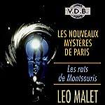 Les rats de Montsouris (Les nouveaux mystères de Paris 5) | Léo Malet