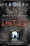 Simon Morden The Lost Art
