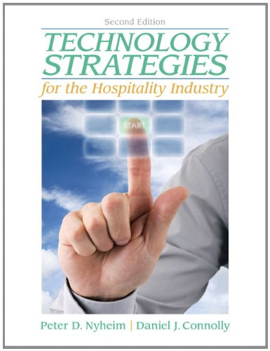 Technology Strategies for the Hospitality Industry (2nd...