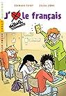 J'aime/je déteste le français par Friot