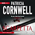 Scarpetta (       UNABRIDGED) by Patricia Cornwell Narrated by Lorelei King