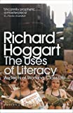 The Uses of Literacy: Aspects of Working-Class Life (Penguin Modern Classics)