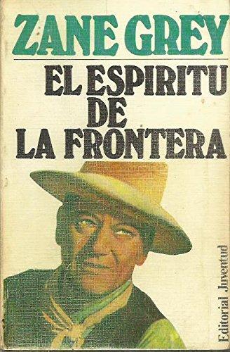 El Espíritu De La Frontera
