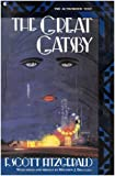 The Great Gatsby (A Scribner Classic) (0020198817) by F. Scott Fitzgerald