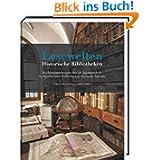 Lesewelten - Historische Bibliotheken: Büchersammlungen des 18. Jahrhunderts in Museen und Bibliotheken Sachsen-Anhalts...