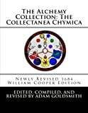 img - for The Alchemy Collection: The Collectanea Chymica book / textbook / text book