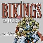 The Bikings | P. A. Douglas