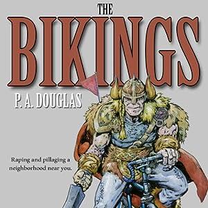The Bikings | [P. A. Douglas]