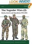The Yugoslav Wars (2): Bosnia, Kosovo...