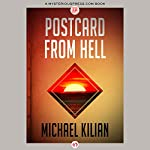 Postcard from Hell: Andy Derain Mysteries, Book 2 | Michael Kilian