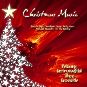 For the holidays relaxing instrumental jazz ensemble mp3 downloads