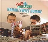Yves et Guillaume : Homme sweet homme