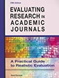 img - for Evaluating Research in Academic Journals: A Practical Guide to Realistic Evaluation 5th edition by Pyrczak, Fred (2012) Paperback book / textbook / text book