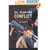 Oil, Islam, and Conflict: Central Asia since 1945 (Reaktion Books - Contemporary Worlds)