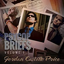 PsyCop Briefs, Volume 1 Audiobook by Jordan Castillo Price Narrated by Gomez Pugh