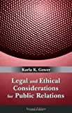 img - for Legal and Ethical Considerations for Public Relations 2nd edition by Karla K. Gower (2007) Paperback book / textbook / text book