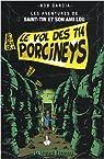 Les aventures de Saint-Tin et son ami Lou, Tome 2 : Le vol des 714 Porcineys par Garcia