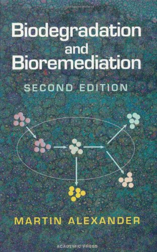 Biodegradation and Bioremediation, Second Edition