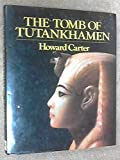 The tomb of Tutankhamen: With 17 color plates and 65 monochrome illus. and 2 appendices