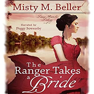The Ranger Takes a Bride Audiobook