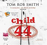 Tom Rob Smith Child 44 (unabridged audio book)