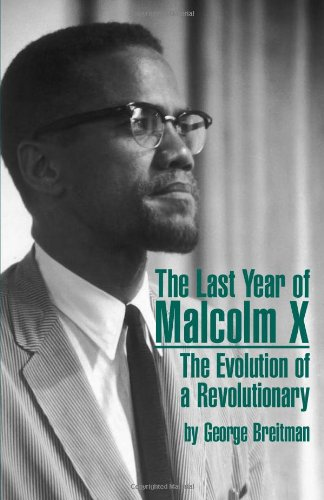 Buy Last Year of Malcolm X The Evolution of a Revolutionary087348309X Filter