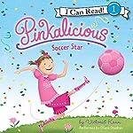 Pinkalicious: Soccer Star   Victoria Kann