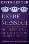 The Rebbe, the Messiah, and the Scand...