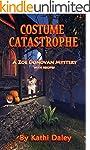 Costume Catastrophe (Zoe Donovan Myst...