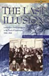 The Last Illusion: Letters from Dutch...