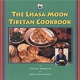 The Lhasa Moon Tibetan Cookbook (1559391049) by Wangmo, Tsering