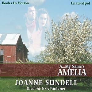 A...My Name's Amelia | [Joanne Sundell]