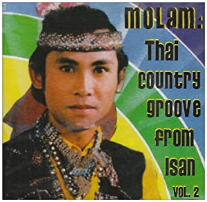 Amazon.com: Various Artists: Molam: Thai Country Groove From Isan Vol