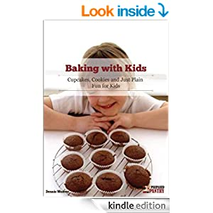 Baking With Kids: Cupcakes, Cookies, and Just Plain Fun for Kids cover