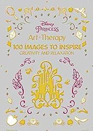 Art of Coloring Disney Princess: 100…