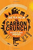 The Carbon Crunch - Revised and Updated