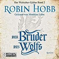 Der Bruder des Wolfs Hörbuch