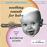 SCOTT, RAYMOND - SOOTHING SOUNDS FOR BABY: VOL 3
