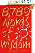 8, 789 Words of Wisdom