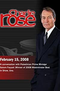 Charlie Rose- Palestinian Prime Minister Salam Fayyad / 2008 Westminster Best in Show(Feb. 15, 2008)