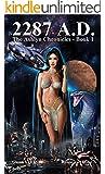 2287 A.D. (The Ashlyn Chronicles Book 1)