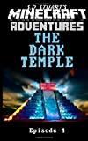 The Dark Temple: A Minecraft Adventure (Minecraft Adventures) (Volume 5)